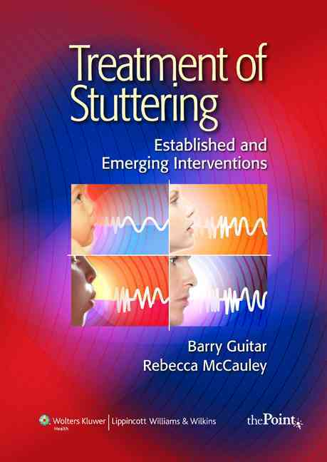 Treatment of Stuttering By Guitar, Barry, Ph.D./ McCauley, Rebecca