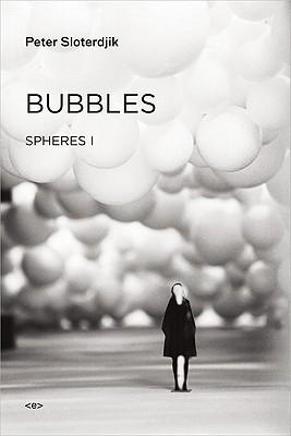 Bubbles By Sloterdijk, Peter/ Hoban, Wieland (TRN)